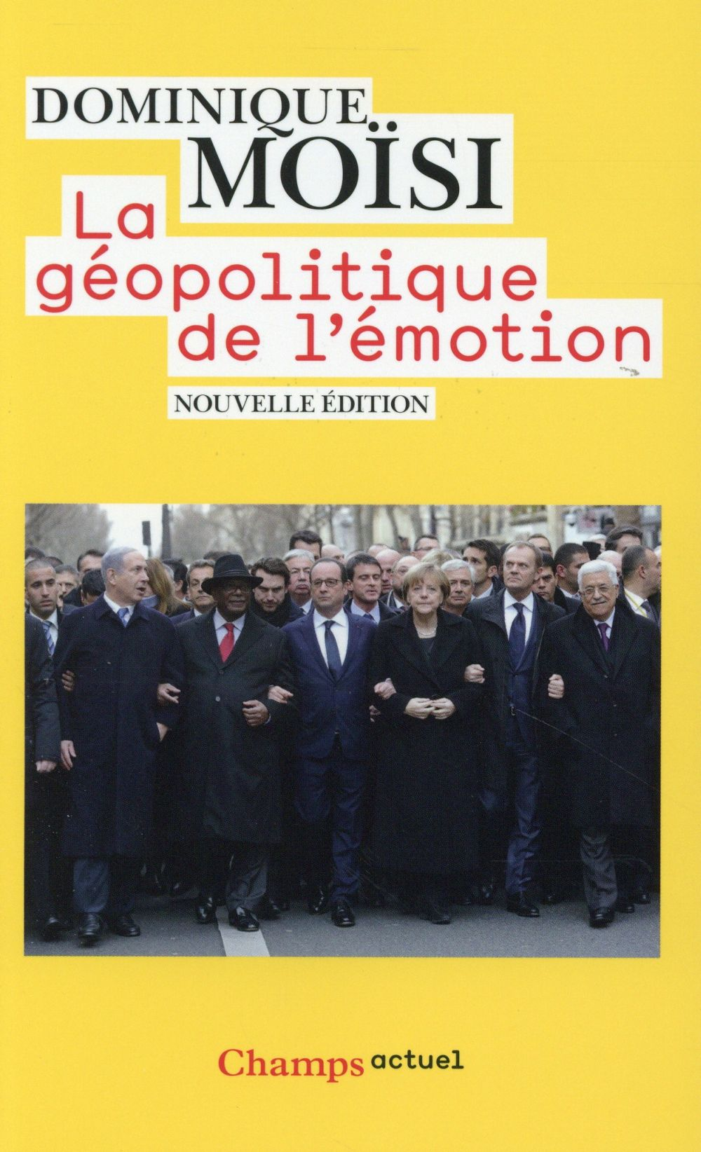 LA GEOPOLITIQUE DE L'EMOTION
